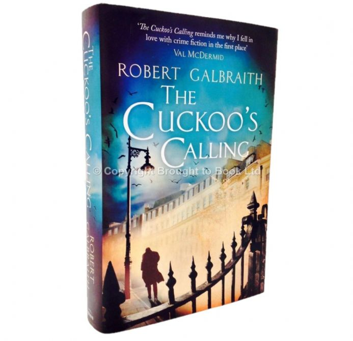 The Cuckoo's Calling by Robert Galbraith First Edition Second Impression Sphere 2013